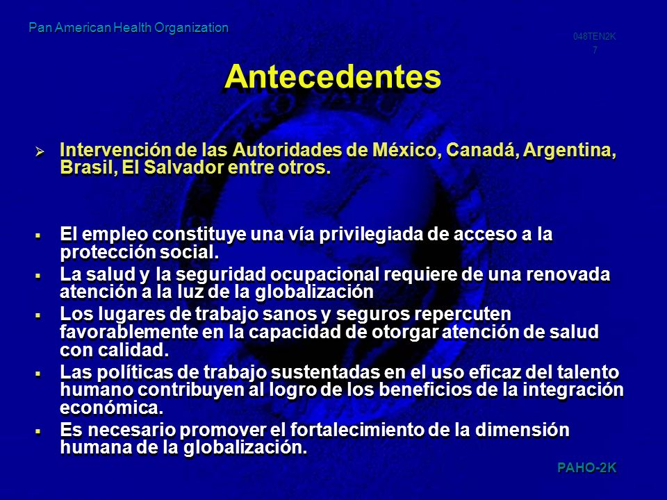 Antecedentes Intervención de las Autoridades de México, Canadá, Argentina, Brasil, El Salvador entre otros.