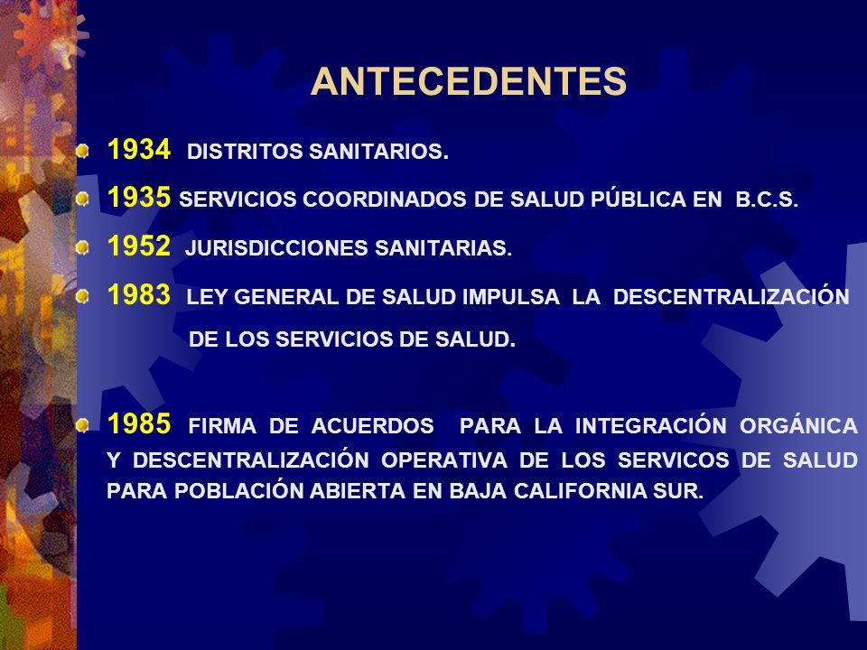 ANTECEDENTES 1934 DISTRITOS SANITARIOS.