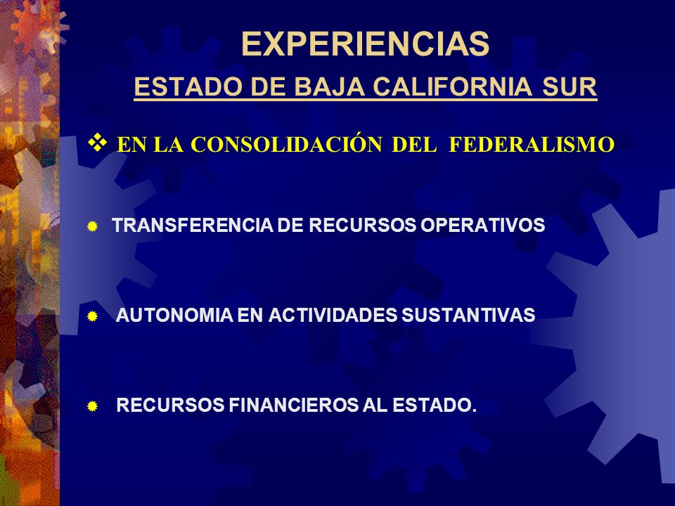 EXPERIENCIAS ESTADO DE BAJA CALIFORNIA SUR