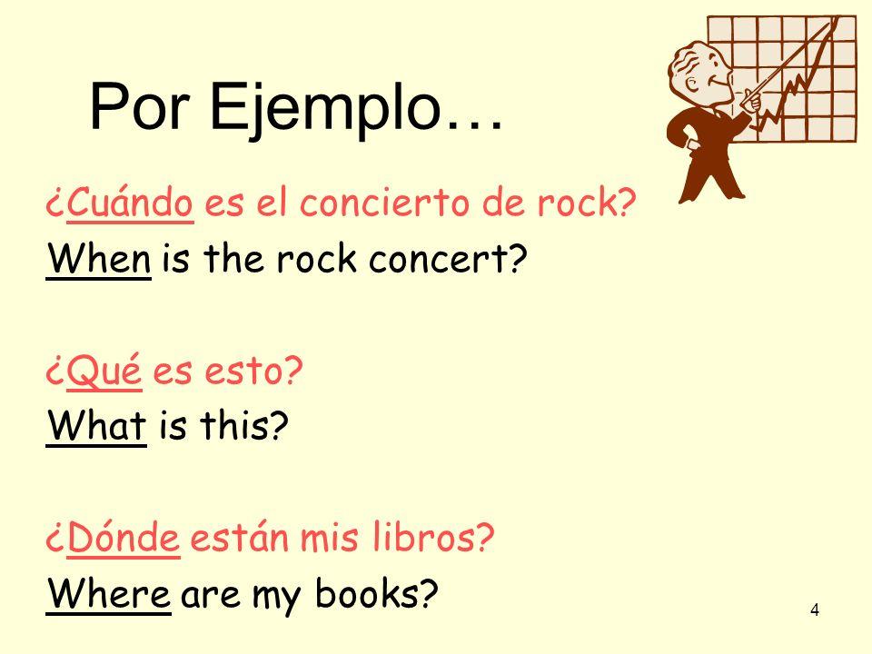 Por Ejemplo… ¿Cuándo es el concierto de rock