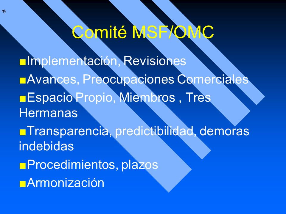 Comité MSF/OMC Implementación, Revisiones