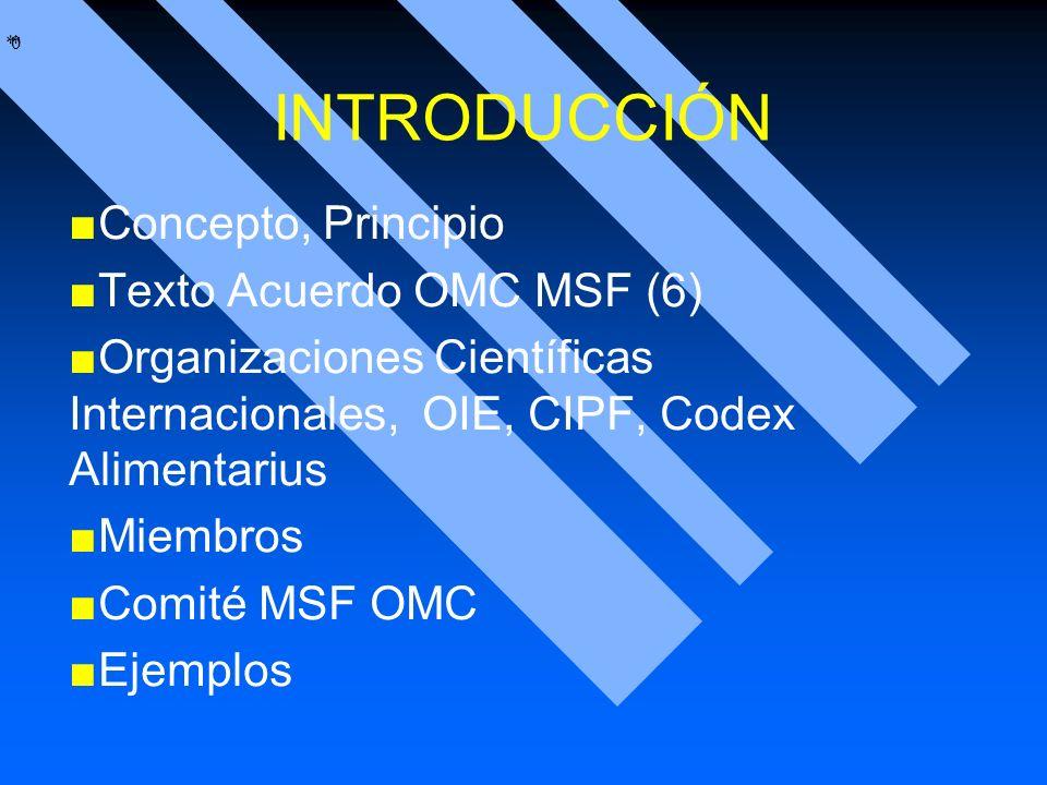 INTRODUCCIÓN Concepto, Principio Texto Acuerdo OMC MSF (6)