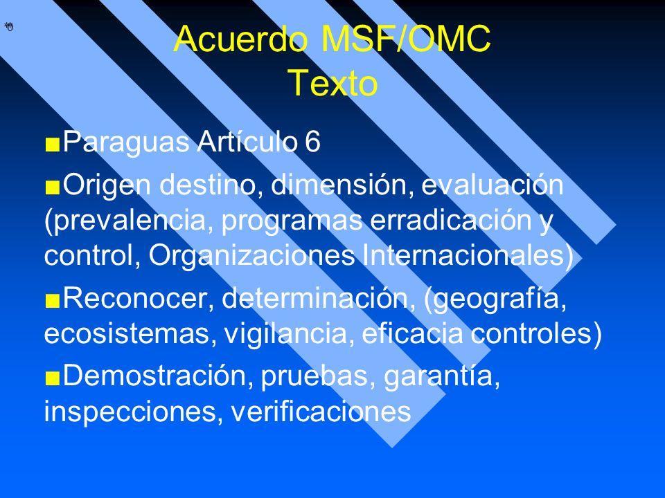Acuerdo MSF/OMC Texto Paraguas Artículo 6