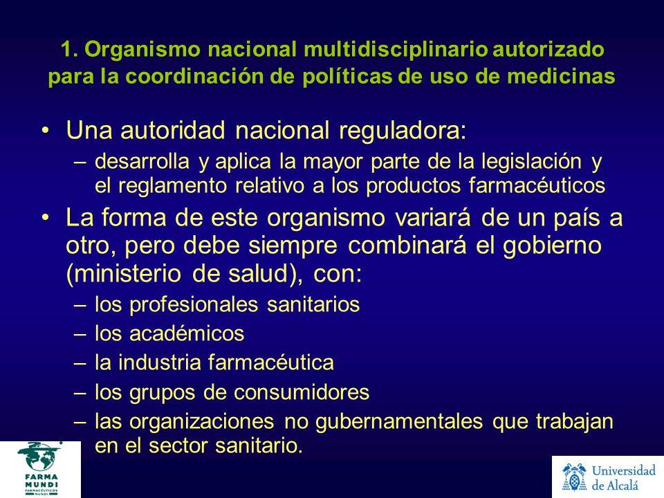 Una autoridad nacional reguladora: