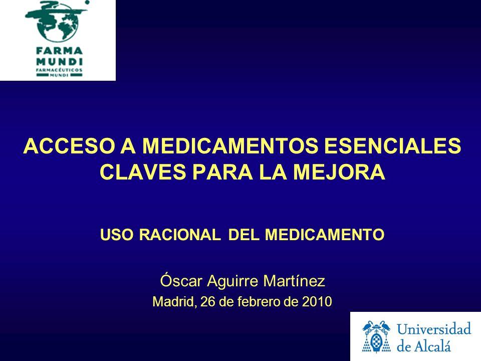 ACCESO A MEDICAMENTOS ESENCIALES CLAVES PARA LA MEJORA