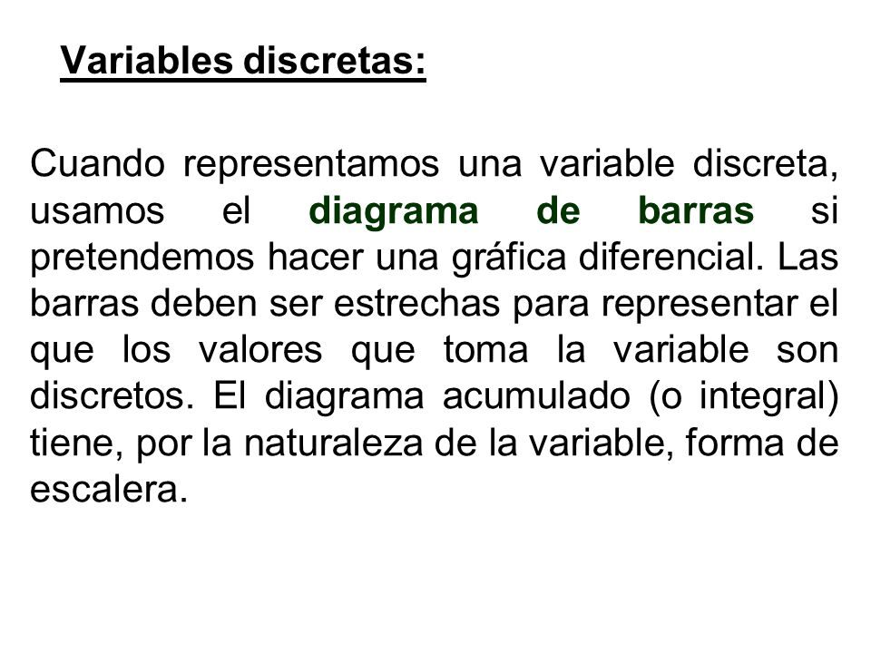 Variables discretas: