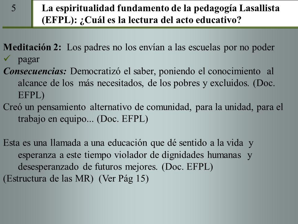 5 La espiritualidad fundamento de la pedagogía Lasallista (EFPL): ¿Cuál es la lectura del acto educativo