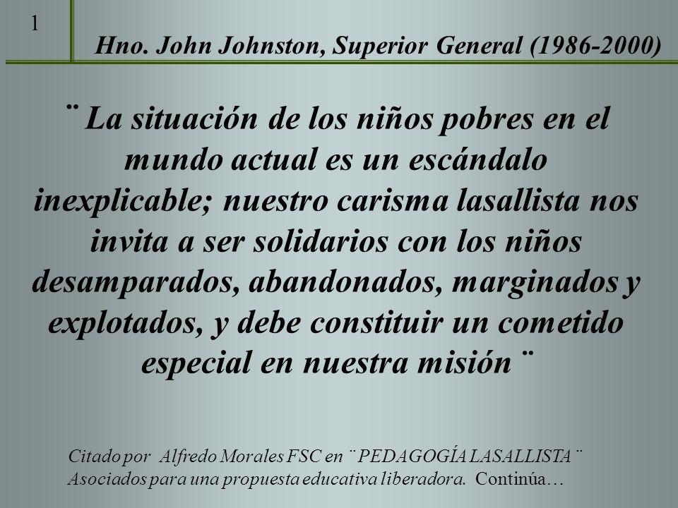 1Hno. John Johnston, Superior General (1986-2000)