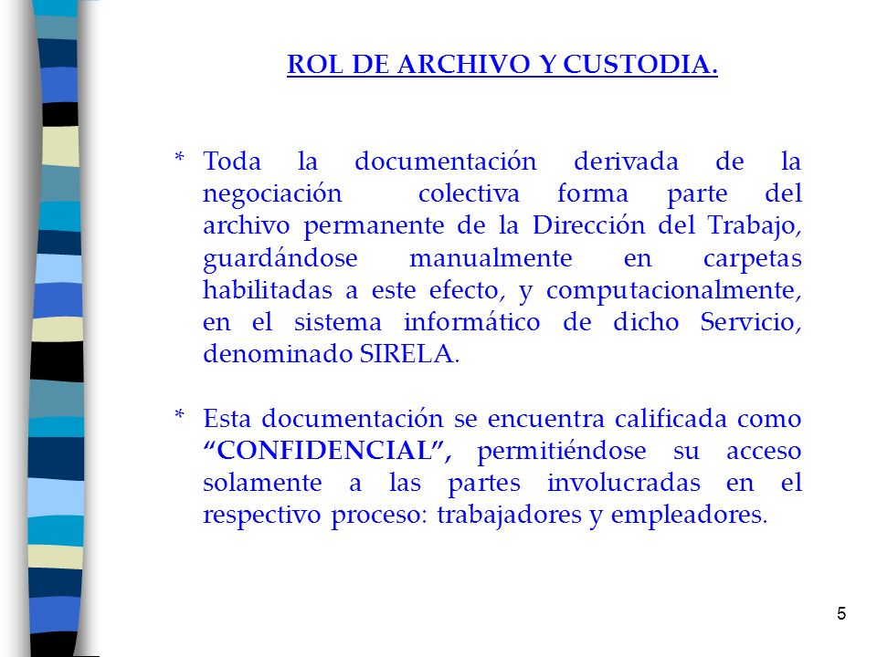 ROL DE ARCHIVO Y CUSTODIA.