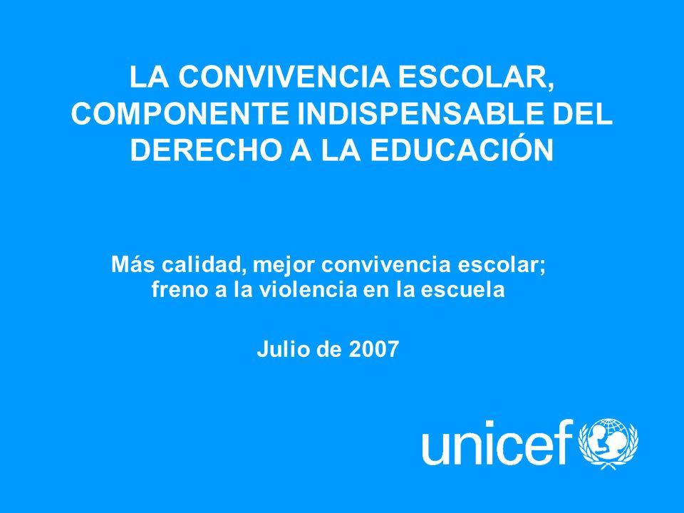 LA CONVIVENCIA ESCOLAR, COMPONENTE INDISPENSABLE DEL DERECHO A LA EDUCACIÓN