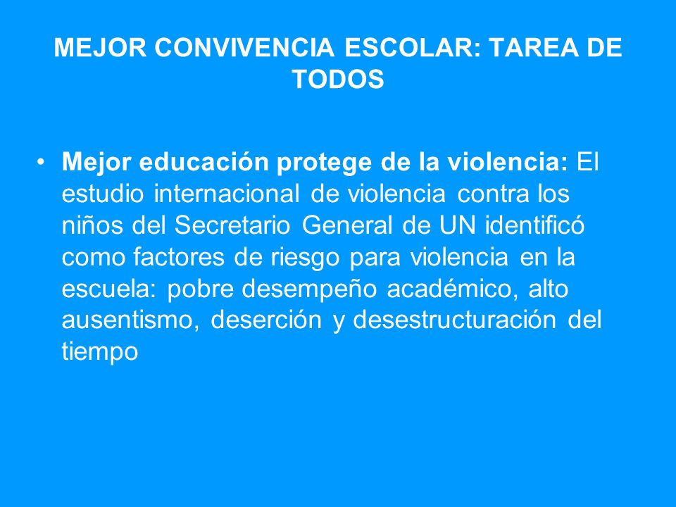 MEJOR CONVIVENCIA ESCOLAR: TAREA DE TODOS