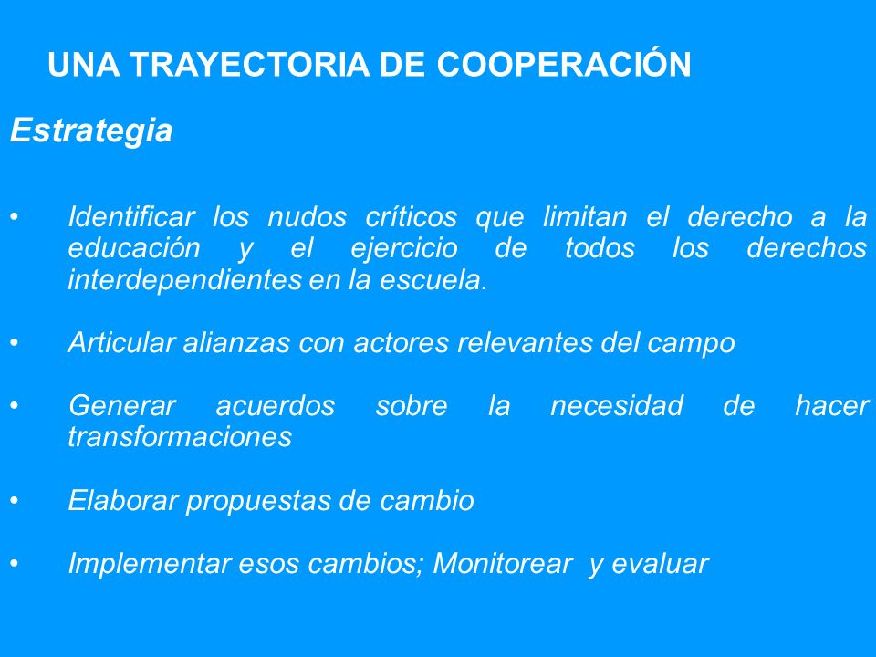 UNA TRAYECTORIA DE COOPERACIÓN