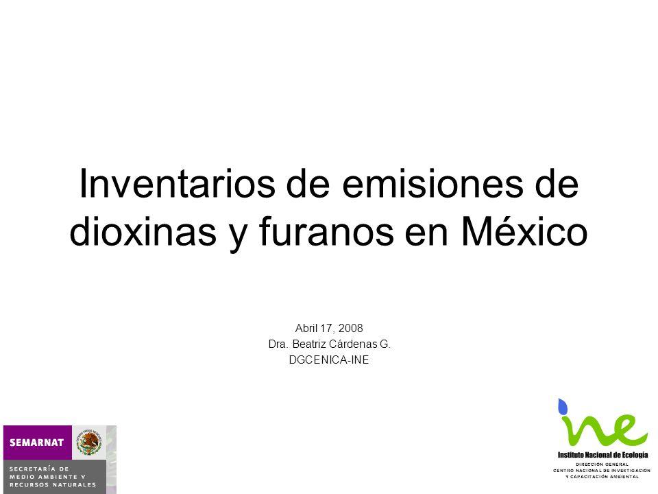 Inventarios de emisiones de dioxinas y furanos en México