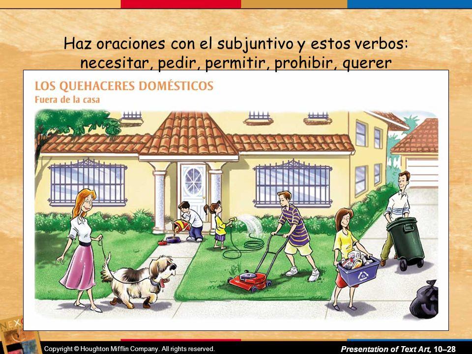Haz oraciones con el subjuntivo y estos verbos: