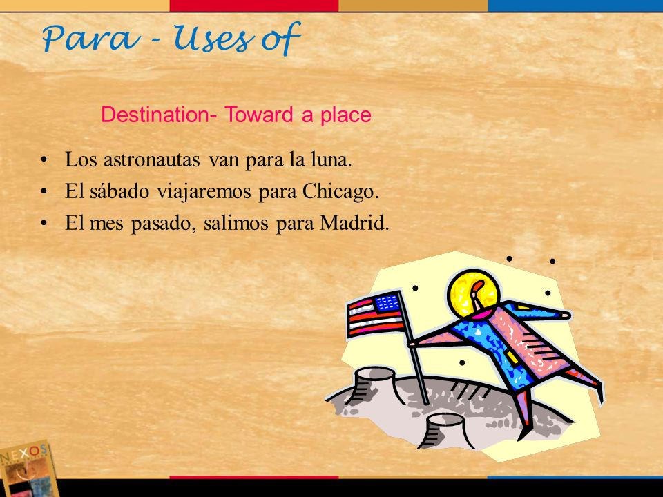 Para - Uses of Destination- Toward a place