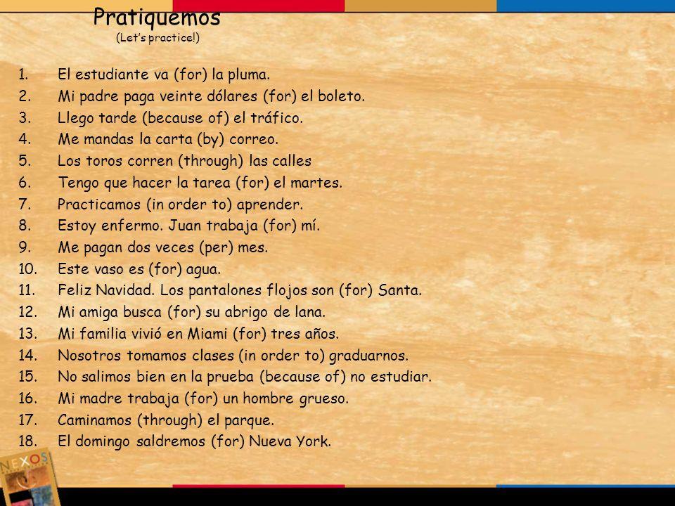 Pratiquemos (Let's practice!)