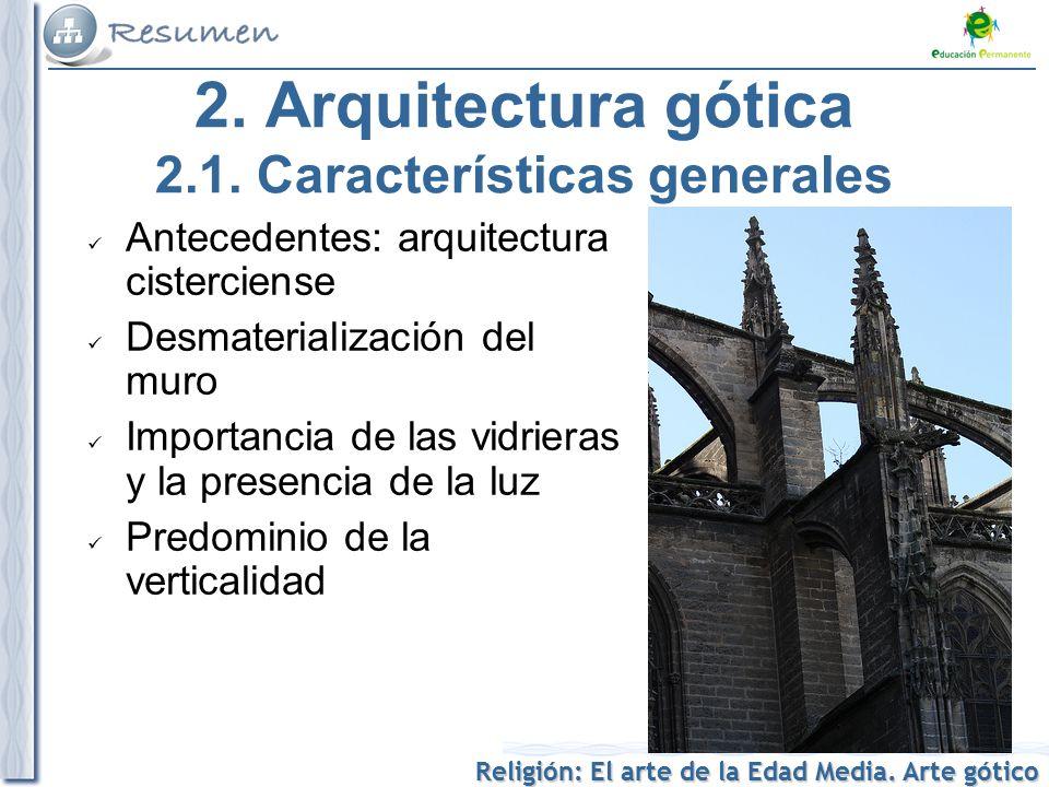 Religi n el arte de la edad media arte g tico ppt for Caracteristicas de la arquitectura