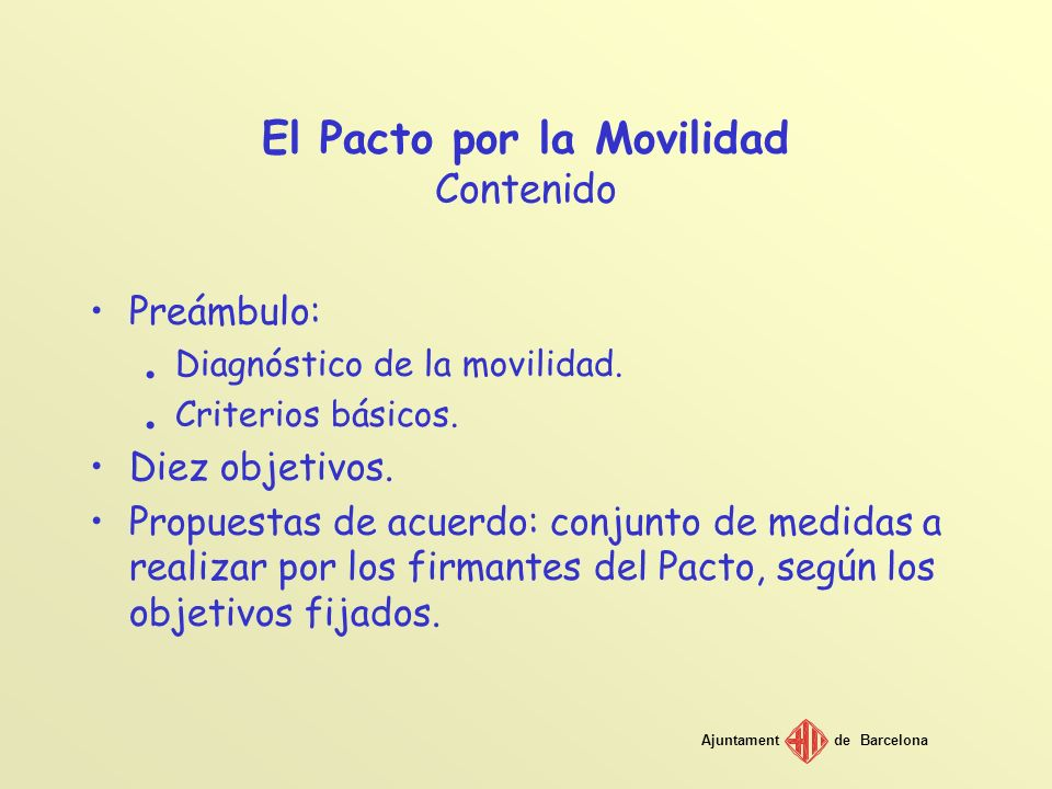 El Pacto por la Movilidad Contenido