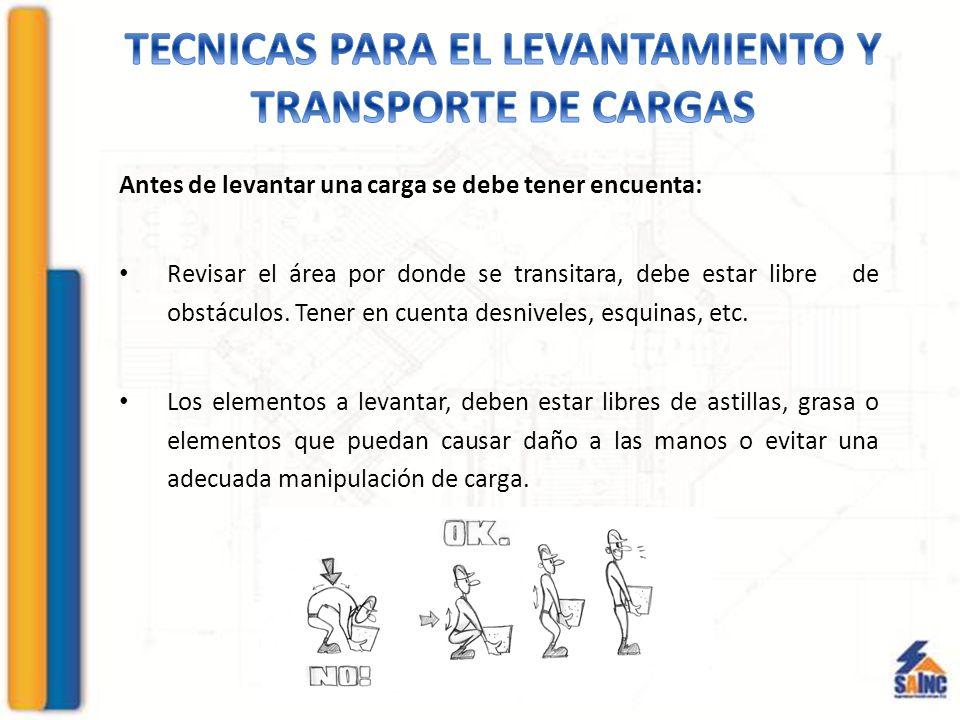 TECNICAS PARA EL LEVANTAMIENTO Y TRANSPORTE DE CARGAS