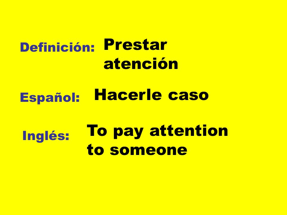 To pay attention to someone