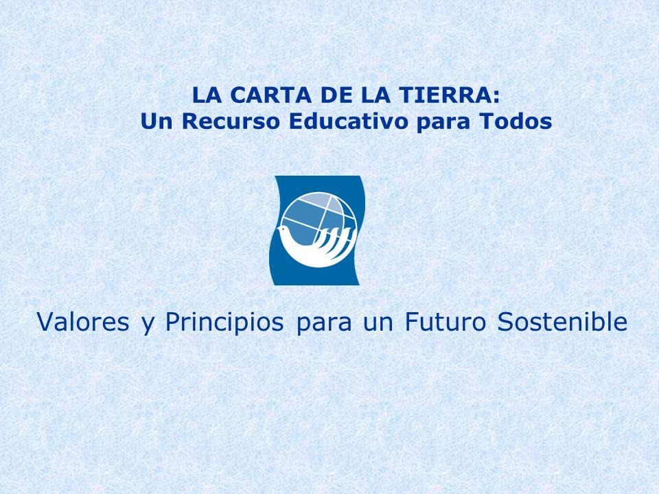 LA CARTA DE LA TIERRA: Un Recurso Educativo para Todos