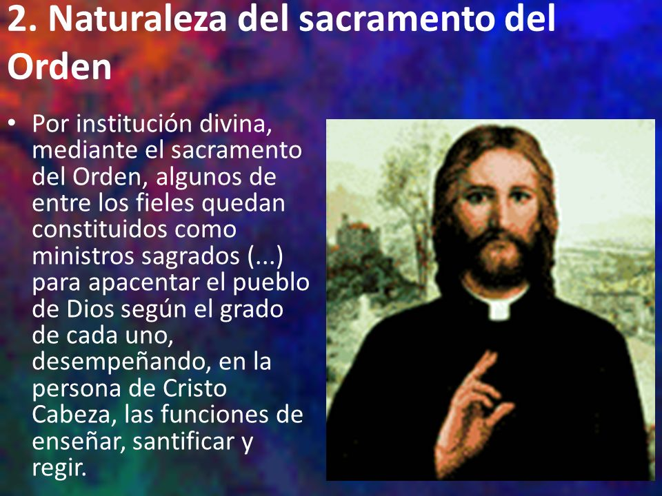 2. Naturaleza del sacramento del Orden
