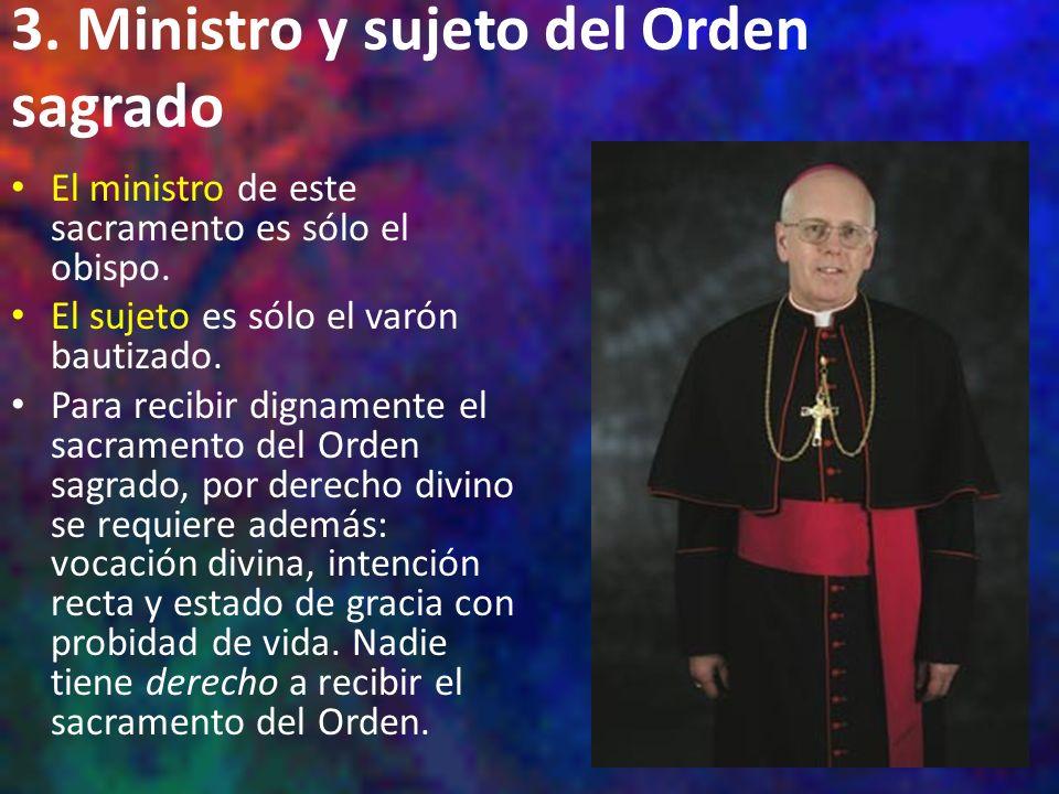 3. Ministro y sujeto del Orden sagrado
