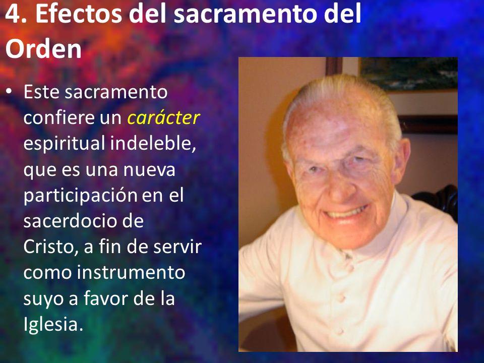 4. Efectos del sacramento del Orden