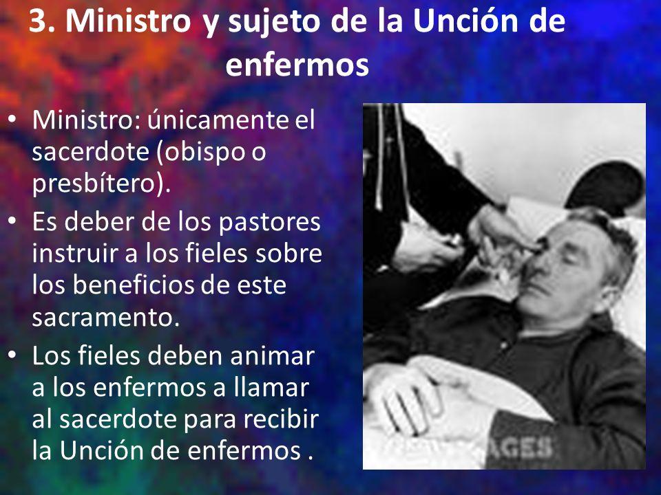 3. Ministro y sujeto de la Unción de enfermos
