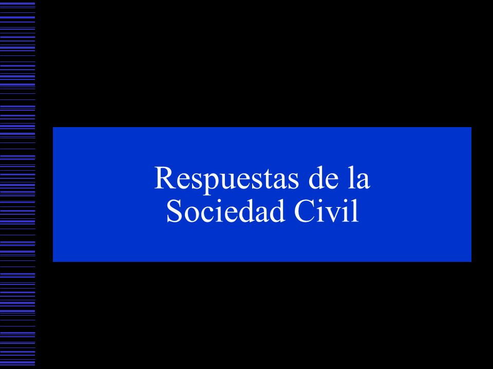 Respuestas de la Sociedad Civil