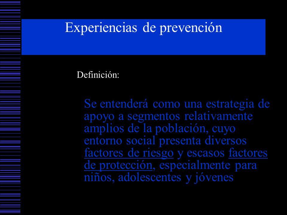 Experiencias de prevención