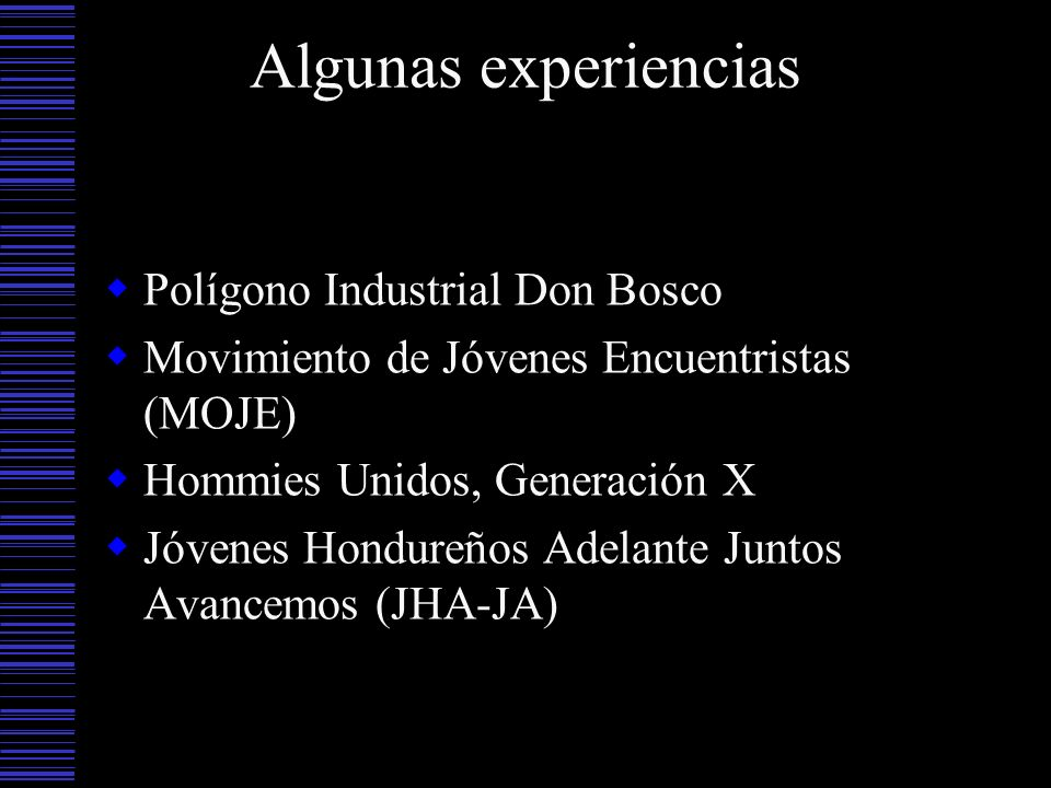 Algunas experiencias Polígono Industrial Don Bosco