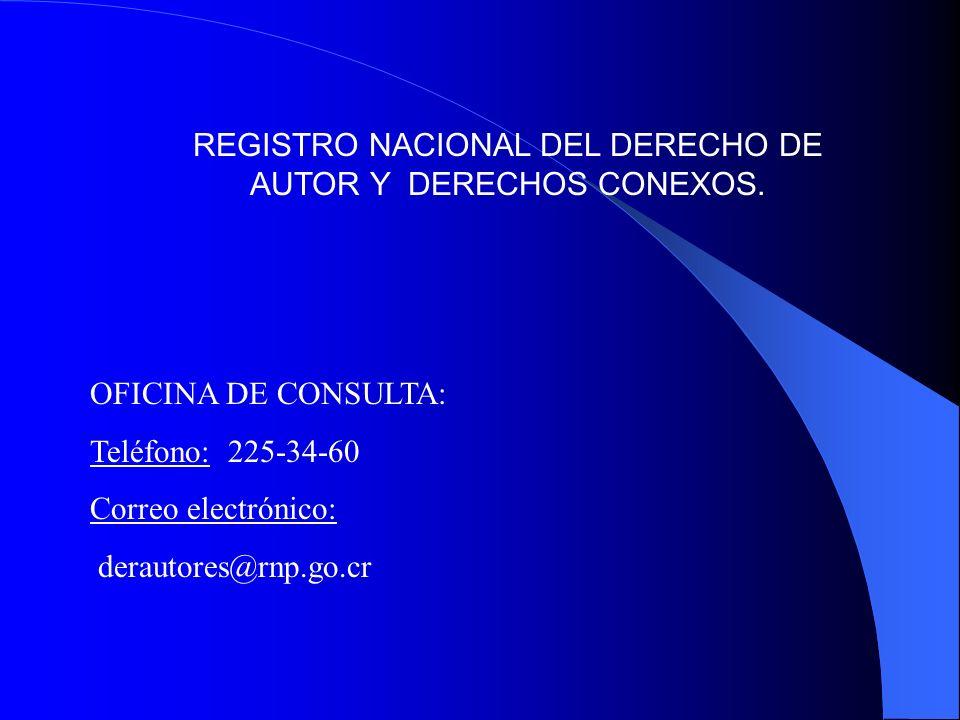 REGISTRO NACIONAL DEL DERECHO DE AUTOR Y DERECHOS CONEXOS.