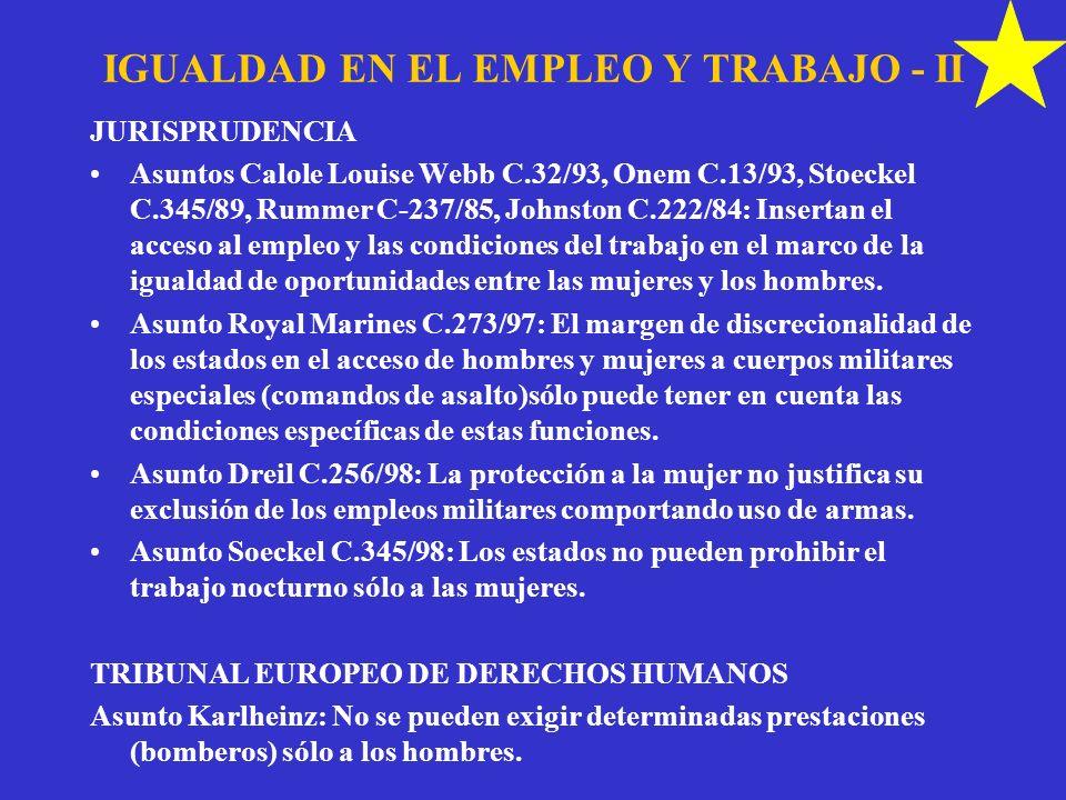 IGUALDAD EN EL EMPLEO Y TRABAJO - II