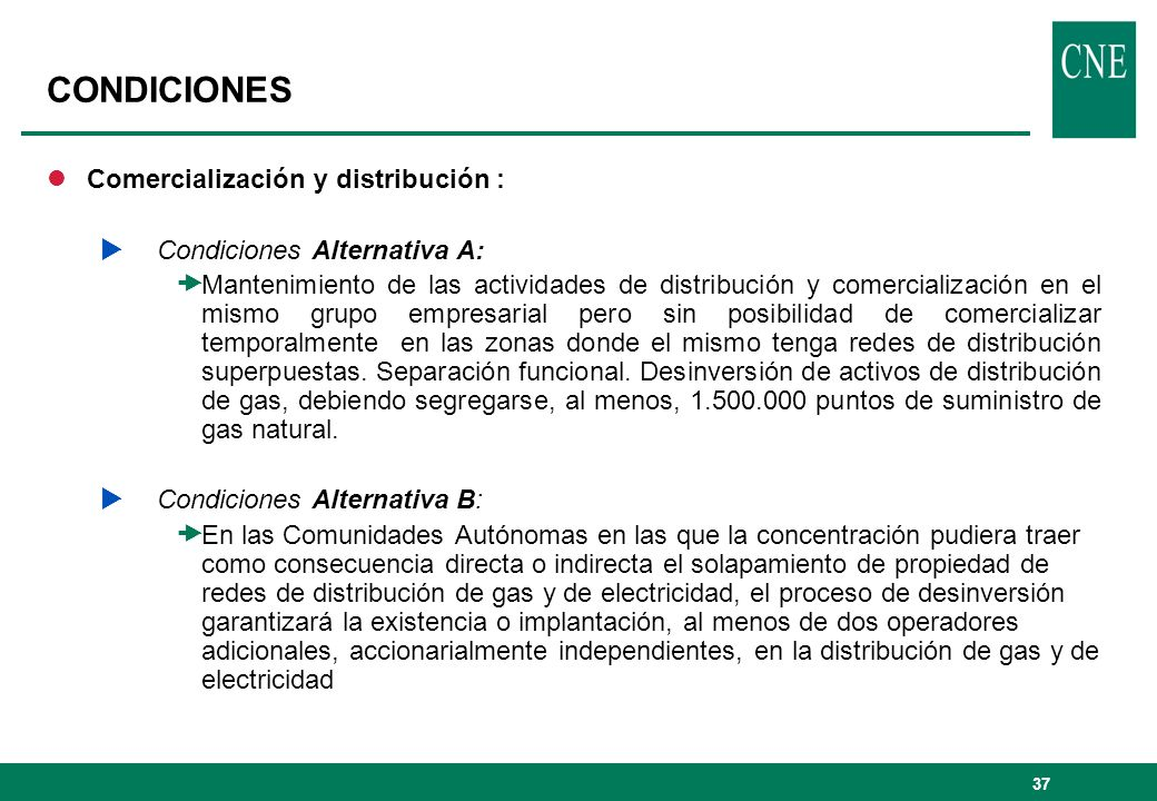 CONDICIONES Comercialización y distribución :