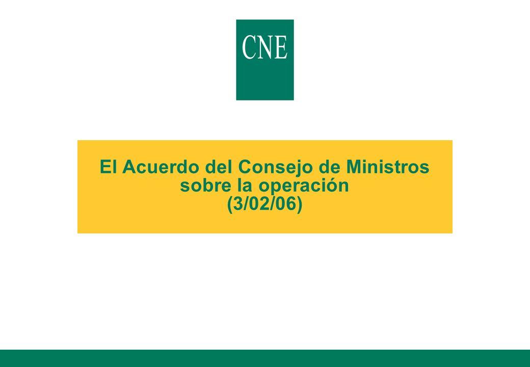 El Acuerdo del Consejo de Ministros sobre la operación (3/02/06)