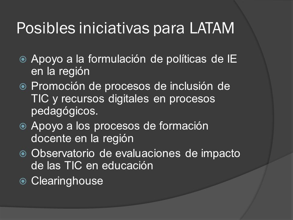 Posibles iniciativas para LATAM
