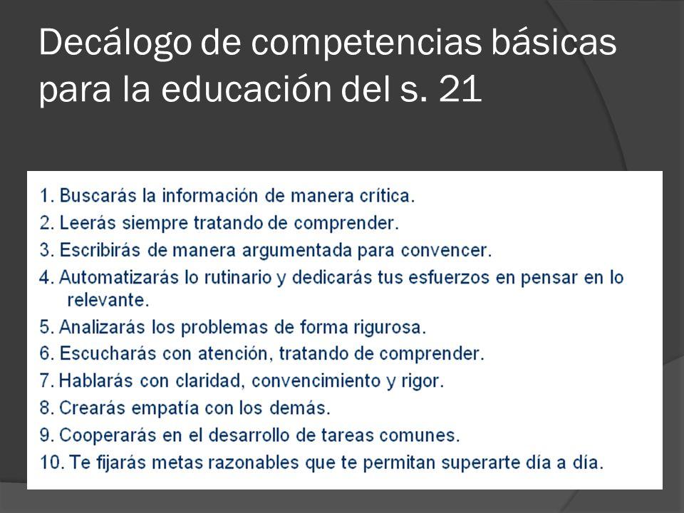 Decálogo de competencias básicas para la educación del s. 21