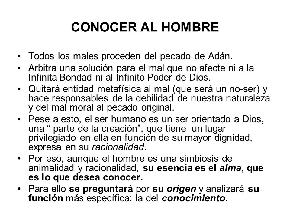 CONOCER AL HOMBRE Todos los males proceden del pecado de Adán.