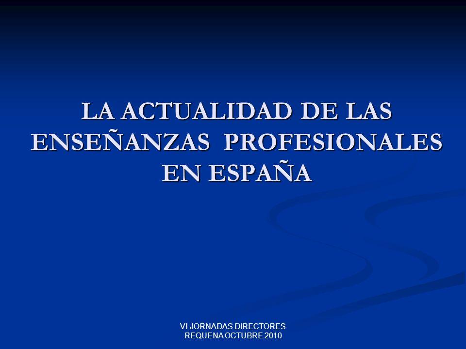 LA ACTUALIDAD DE LAS ENSEÑANZAS PROFESIONALES EN ESPAÑA