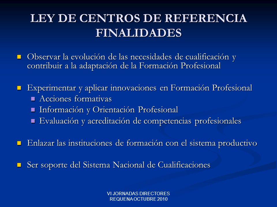 LEY DE CENTROS DE REFERENCIA FINALIDADES