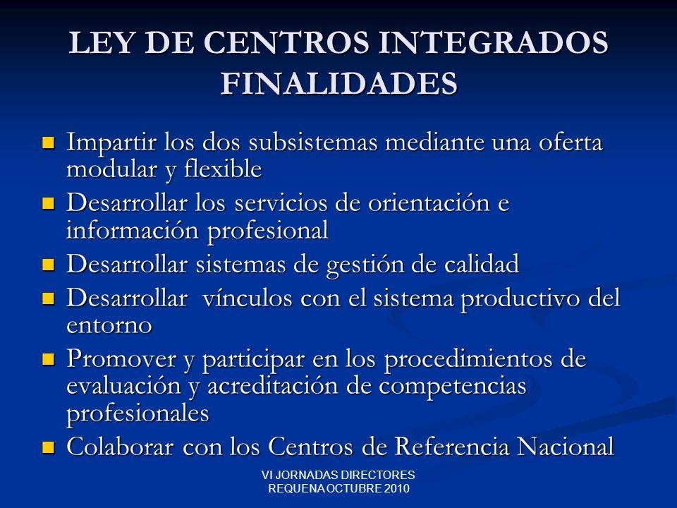 LEY DE CENTROS INTEGRADOS FINALIDADES