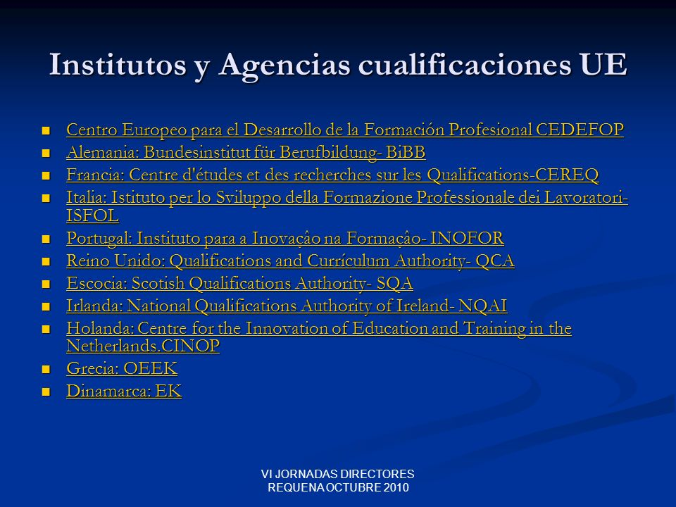 Institutos y Agencias cualificaciones UE