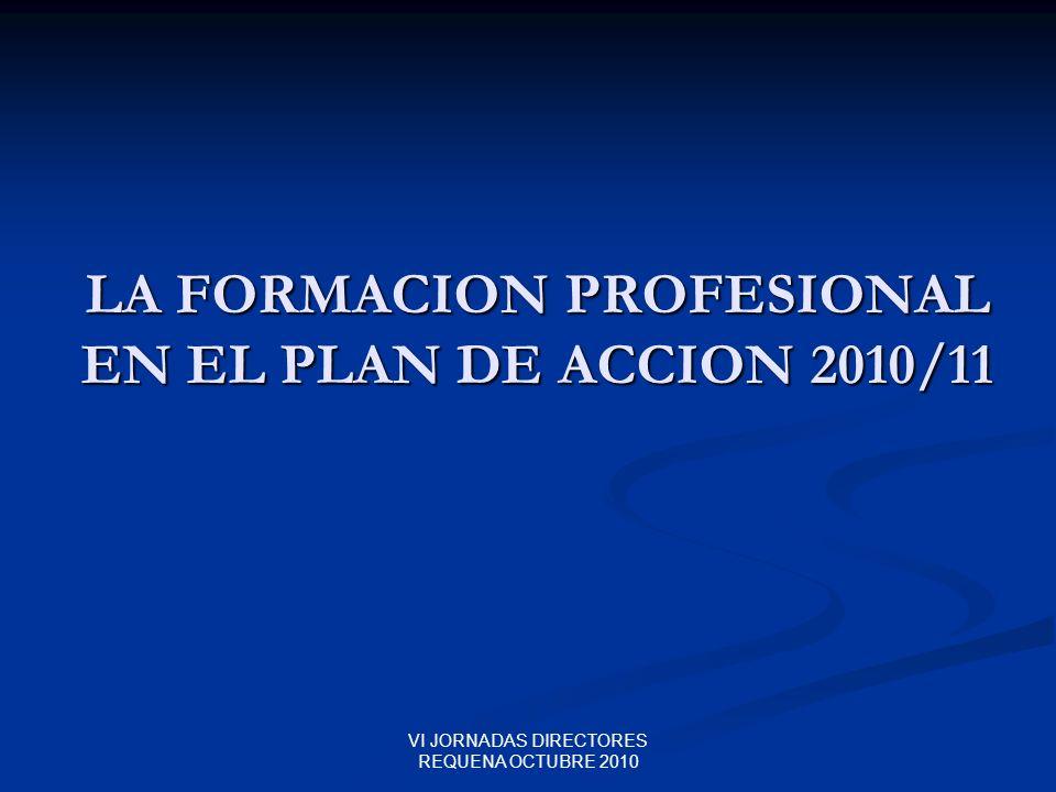 LA FORMACION PROFESIONAL EN EL PLAN DE ACCION 2010/11