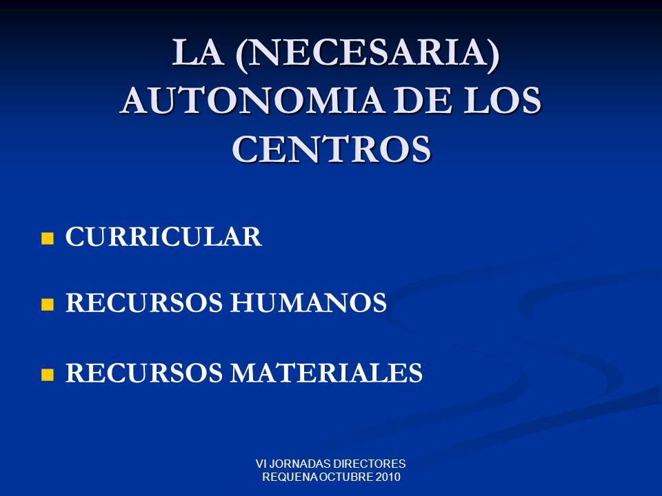LA (NECESARIA) AUTONOMIA DE LOS CENTROS
