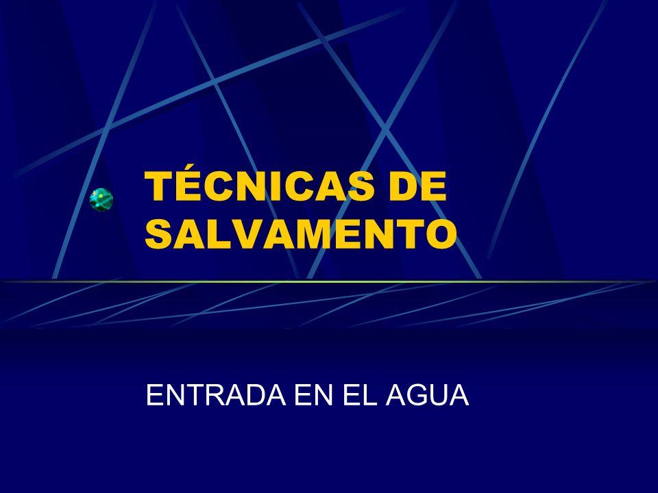 TÉCNICAS DE SALVAMENTO
