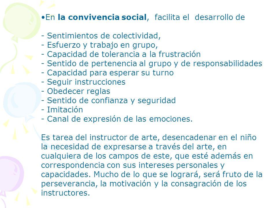 En la convivencia social, facilita el desarrollo de