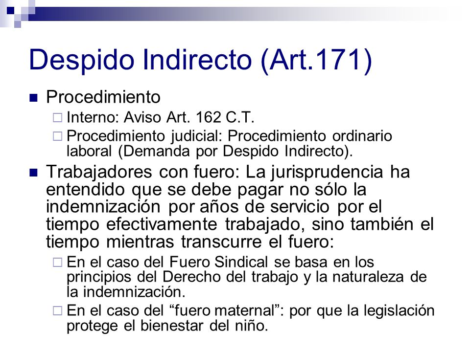 Despido Indirecto (Art.171)