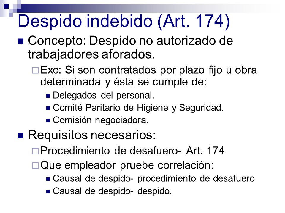 Despido indebido (Art. 174)