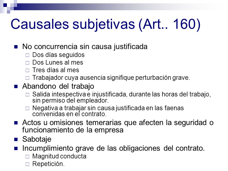 Causales subjetivas (Art.. 160)